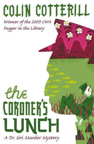 The Coroner's Lunch: A Dr Siri Murder Mystery (Dr Siri Paiboun Mystery 1)