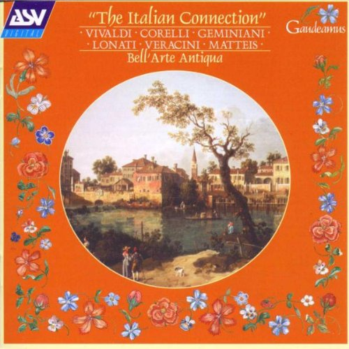 Italian Connection by Vivaldi,&#32;Corelli,&#32;Geminiani,&#32;Lonati and Veracini