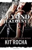 Kit Rocha Beyond Jealousy: 4