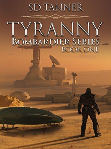 tyranny-bombardier-trilogy-book-one