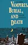 Vampires, Burial, and Death: Folklore and Reality (0300048599) by Paul Barber