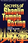 Secrets of Shaolin Temple Boxing: A T...
