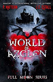 World of Azglen (Full Moon Series Book 1)