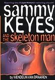 Sammy Keyes and the Skeleton Man (0375800549) by Van Draanen, Wendelin