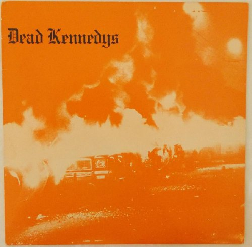 Fresh Fruit for Rotting Vegtables by Dead Kennedys