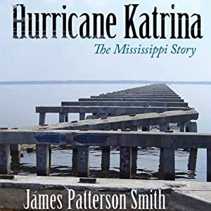 Hurricane Katrina: The Mississippi Story Audiobook