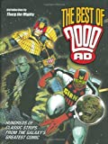 The Best of 2000 AD: Hundreds of Classic Strips From the Galaxy s Greatest Comic