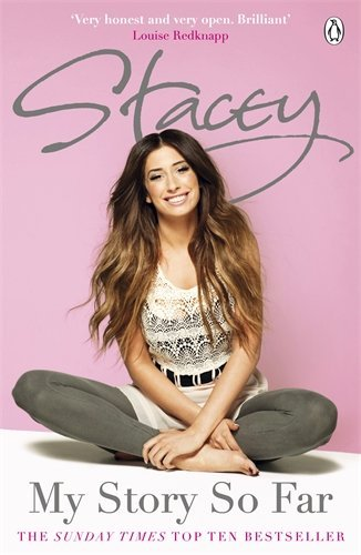 Stacey: My Story So Far by Stacey Solomon (10-Nov-2011) Paperback