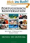 Portugiesisch Konversation: Meine Täg...