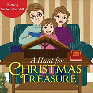 A Hunt for Christmas Treasure | [Bectoria Stafford-Crandall]