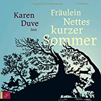 Fräulein Nettes kurzer Sommer Hörbuch