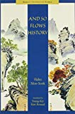 And So Flows History (Hawai'i Studies on Korea)