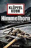 'Himmelhorn: Kluftingers neuer Fall' von 'Volker Klüpfel'