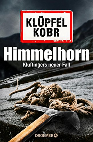 Himmelhorn: Kluftingers neuer Fall das Buch von Volker Klüpfel - Preise vergleichen & online bestellen