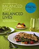 Balanced Days, Balanced Lives: Eight Guiding Truths for Lifelong Weight Control and Nutritional Balance (1936292009) by Jim Ray