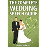 The Complete Wedding Speech Guideby Michael Davenport