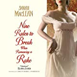 Nine Rules to Break when Romancing a Rake  (Love by Numbers series, Book 1)