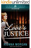 Love's Justice (Crimson Romance)