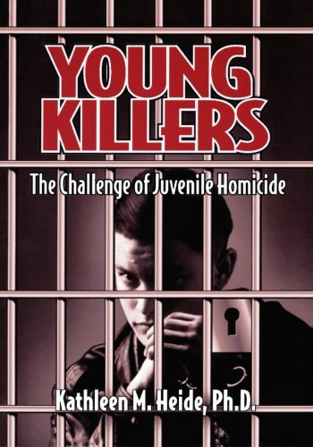 Young Killers: The Challenge Of Juvenile Homicide front-217865