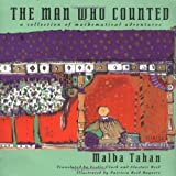 The Man Who Counted: A Collection of Mathematical Adventures (0393309347) by Malba Tahan