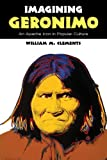 img - for Imagining Geronimo: An Apache Icon in Popular Culture book / textbook / text book