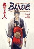 Blade of the Immortal Volume 2: Cry Of The Worm: Cry of the Worm v. 2