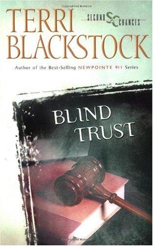 Blind Trust (Second Chances Series #3), Blackstock, Terri