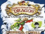 Cressida Cowell How To Train Your Dragon: How To Cheat A Dragon's Curse: CD