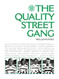 The Quality Street Gang
