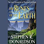 The Runes of the Earth: The Last Chronicles of Thomas Convenant | Stephen R. Donaldson