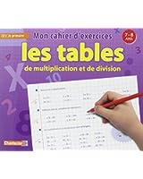 Les tables de multiplication et de division CE1 : Mon cahier d'exercices 7-8 ans