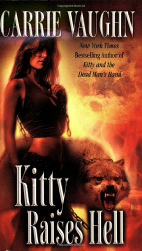 Image of Kitty Raises Hell (Kitty Norville)