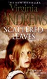 Virginia Andrews Scattered Leaves