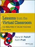 img - for Lessons from the Virtual Classroom: The Realities of Online Teaching (Jossey-Bass Higher and Adult Education) book / textbook / text book