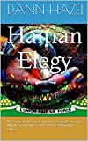 Haitian Elegy: The story of two men and their struggle to cope with loss, romance, and society's changing values.