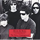 Rock & Roll - An Introduction To The Velvet Underground