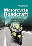 Motorcycle Roadcraft - The Police Rider's Handbook