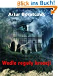 Wedle reguly kreacji (Polish Edition)
