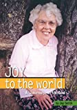 Joy to the World: A Journey with God