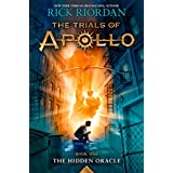 The Trials of Apollo: The Hidden Oracle by Rick Riordan – Review