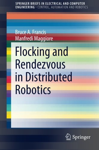 flocking-and-rendezvous-in-distributed-robotics-springerbriefs-in-electrical-and-computer-engineerin