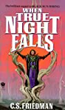 img - for When True Night Falls: The Coldfire Trilogy, Book Two   [WHEN TRUE NIGHT FALLS] [Mass Market Paperback] book / textbook / text book