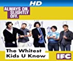 The Whitest Kids U' Know [HD]: The Whitest Kids U' Know Season 4 [HD]