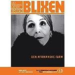 Den afrikanske farm [The African Farm] | Karen Blixen