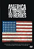 America: A Tribute to Heroes