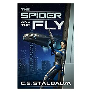 The Spider and the Fly (Spiderverse Saga #1)