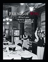 Friends of Wine: In Vino Veritas