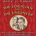 The Logician and the Engineer | Paul J. Nahin