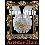 Snow White and the Alien ~ Artemis Hunt