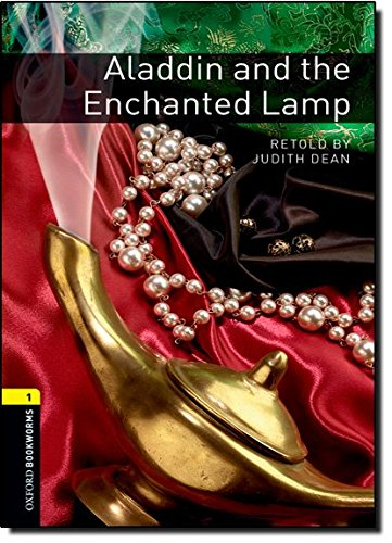 Oxford Bookworms Library: Stage 1: Aladdin and the Enchanted Lamp: 400 Headwords (Oxford Bookworms ELT)